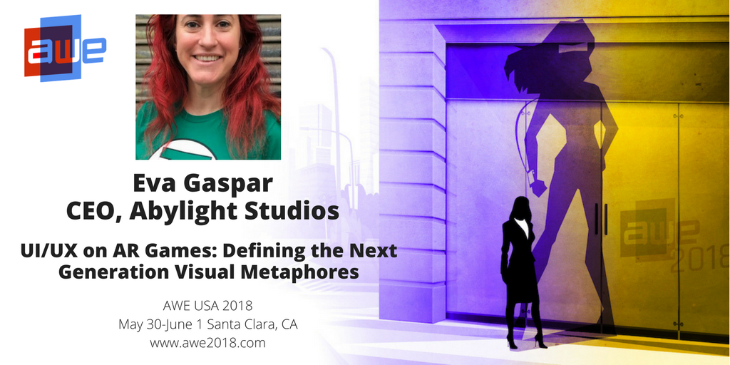 Eva Gaspar will be speaking at the AWE, CEO of Abylight Studios
